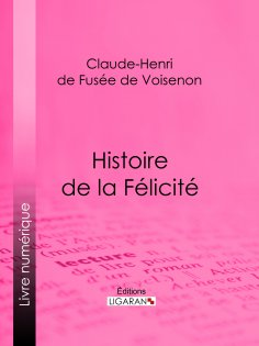 ebook: Histoire de la Félicité