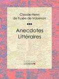 eBook: Anecdotes Littéraires