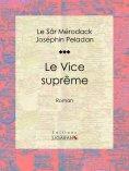 ebook: Le Vice suprême