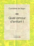 ebook: Quel amour d'enfant !