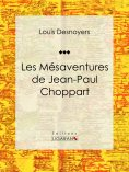 eBook: Les Mésaventures de Jean-Paul Choppart