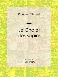eBook: Le Chalet des sapins