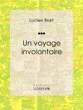 eBook: Un voyage involontaire