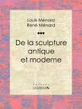 eBook: De la sculpture antique et moderne