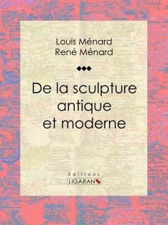 ebook: De la sculpture antique et moderne