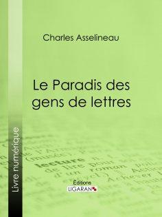 eBook: Le Paradis des gens de lettres