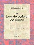 eBook: Jeux de balle et de ballon