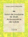 eBook: Salon de madame de Staël, Ambassadrice de Suède