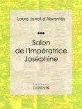 eBook: Salon de l'Impératrice Joséphine