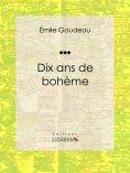 ebook: Dix ans de bohème