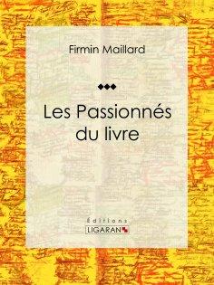 ebook: Les Passionnés du livre