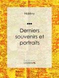 eBook: Derniers souvenirs et portraits