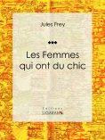 eBook: Les Femmes qui ont du chic