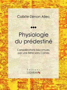 ebook: Physiologie du prédestiné
