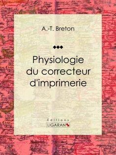 eBook: Physiologie du correcteur d'imprimerie