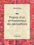 ebook: Propos d'un entrepreneur de démolitions