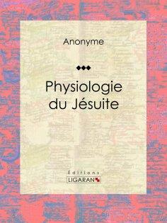 ebook: Physiologie du jésuite
