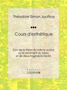 ebook: Cours d'esthétique