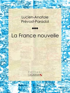 eBook: La France nouvelle