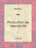 eBook: Production de l'électricité