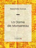 eBook: La Dame de Monsereau
