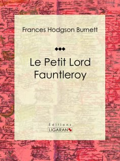 eBook: Le Petit Lord Fauntleroy