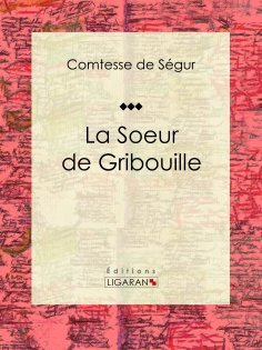 eBook: La Soeur de Gribouille