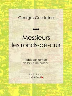 eBook: Messieurs les ronds-de-cuir