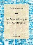 eBook: Le Misanthrope et l'Auvergnat
