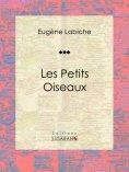 eBook: Les Petits Oiseaux
