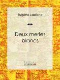eBook: Deux merles blancs