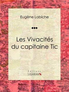 ebook: Les Vivacités du capitaine Tic