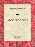 ebook: Mon Ismenie !