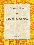ebook: J'invite le colonel