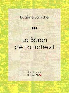eBook: Le Baron de Fourchevif