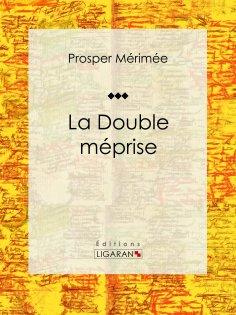 eBook: La Double Méprise
