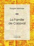 eBook: La Famille de Carjaval