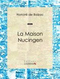 eBook: La Maison Nucingen