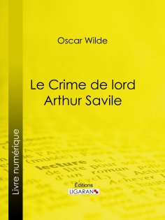 ebook: Le Crime de Lord Arthur Savile