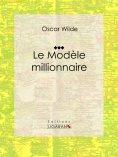 eBook: Le Modèle millionnaire