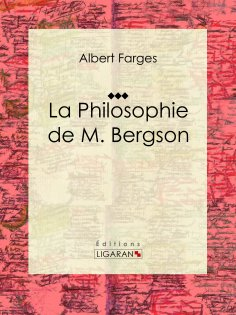 eBook: La Philosophie de M. Bergson