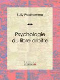 eBook: Psychologie du libre arbitre