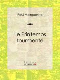 ebook: Le Printemps tourmenté