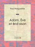 eBook: Adam, Ève et Brid'oison