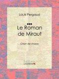 eBook: Le Roman de Miraut
