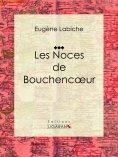 ebook: Les Noces de Bouchencoeur