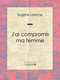 eBook: J'ai compromis ma femme