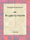 eBook: Bruges-la-Morte