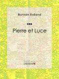 ebook: Pierre et Luce