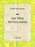 eBook: Les Villes tentaculaires